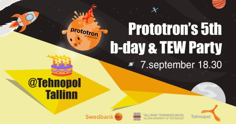 Prototron B-Day & TEW party