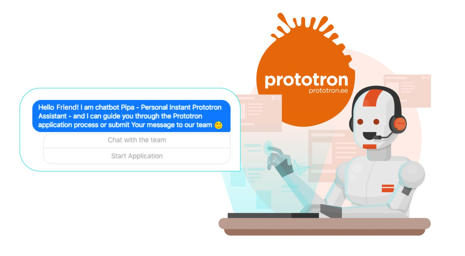 Pipa will lead You through Prototron process