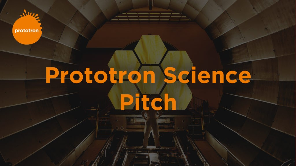 Prototron invites scientists to pitch